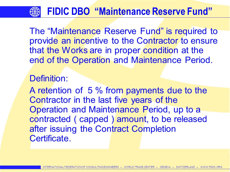 FIDIC DBO Maintenance Reserve Fund