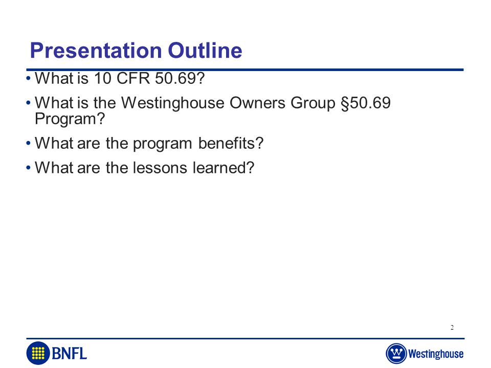 Presentation Outline What is 10 CFR