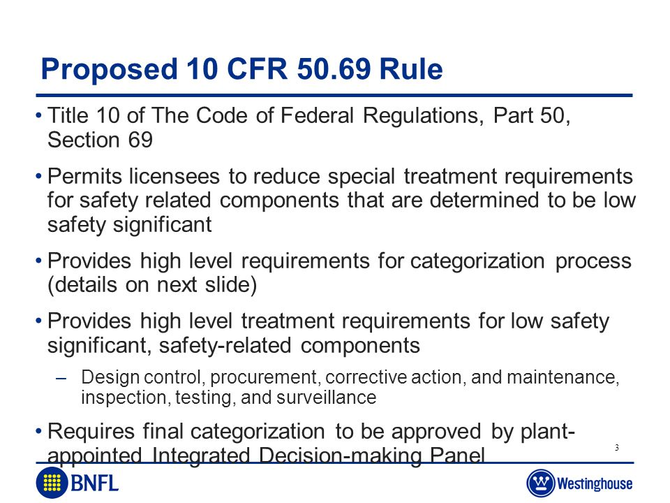 Proposed 10 CFR 50.69 Rule Title 10 of The Code of Federal Regulations, Part 50, Section 69.