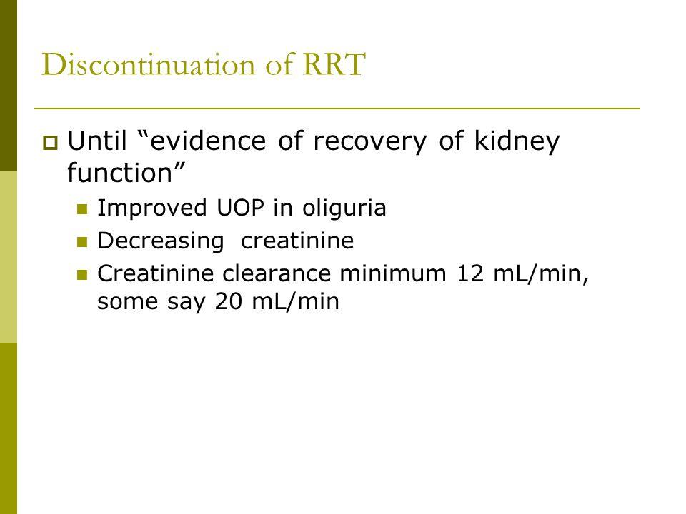 Discontinuation of RRT