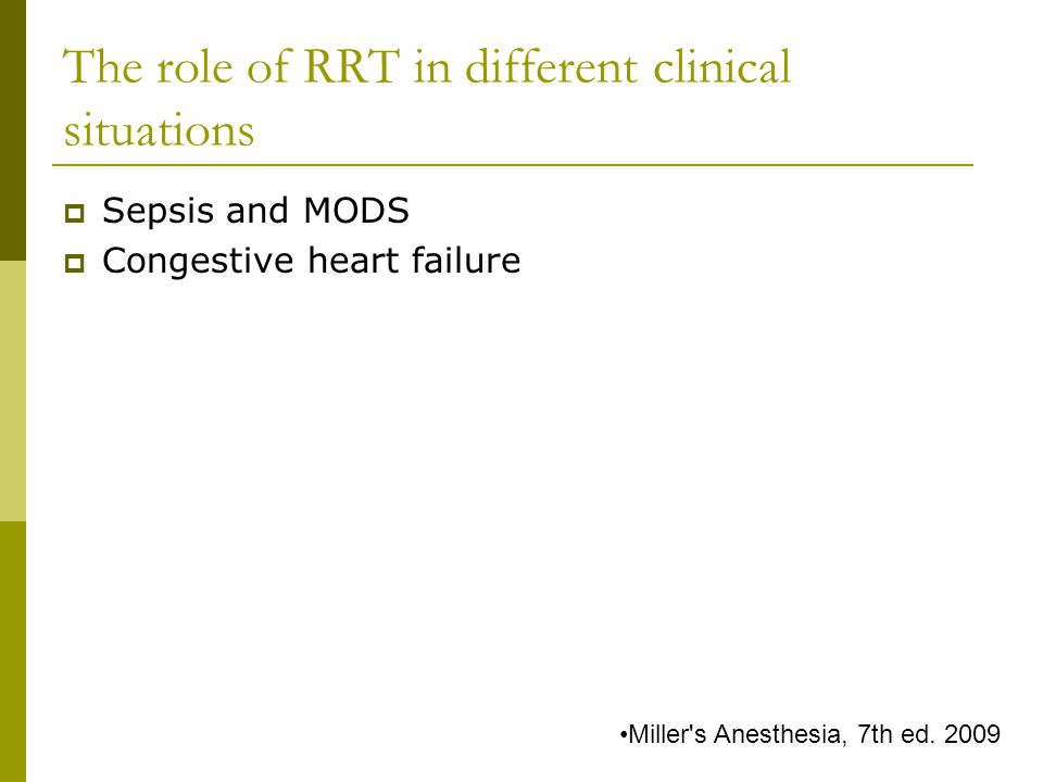The role of RRT in different clinical situations