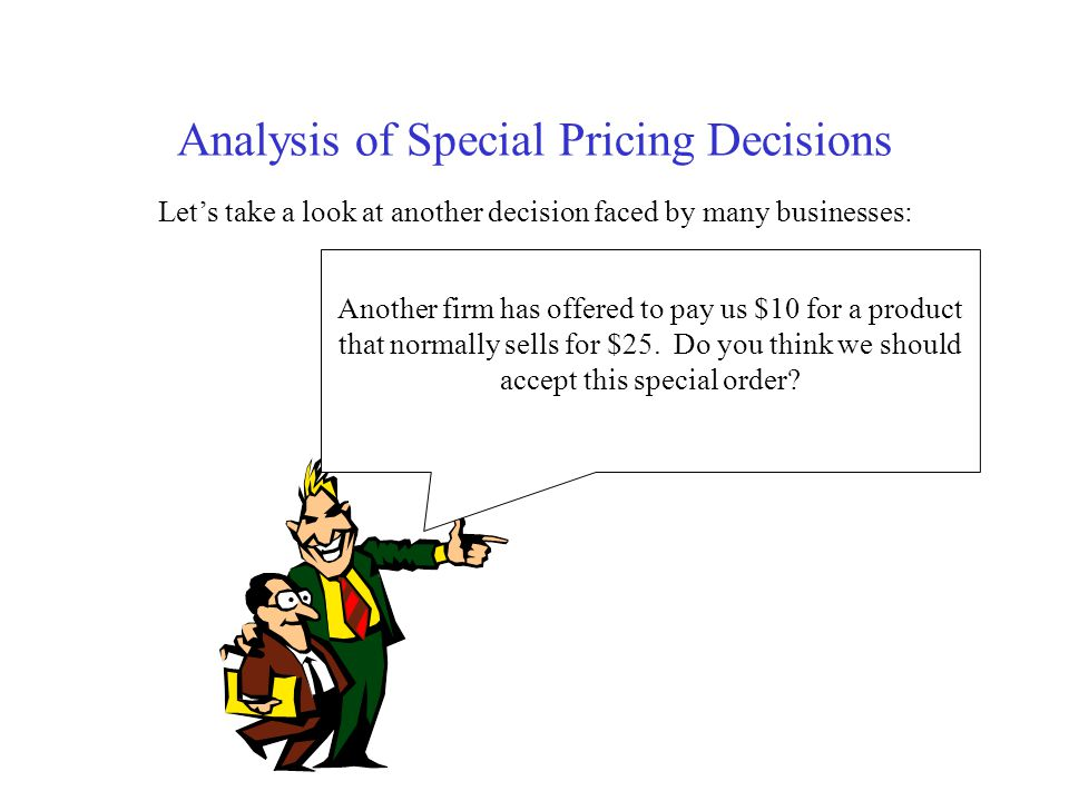 Analysis of Special Pricing Decisions