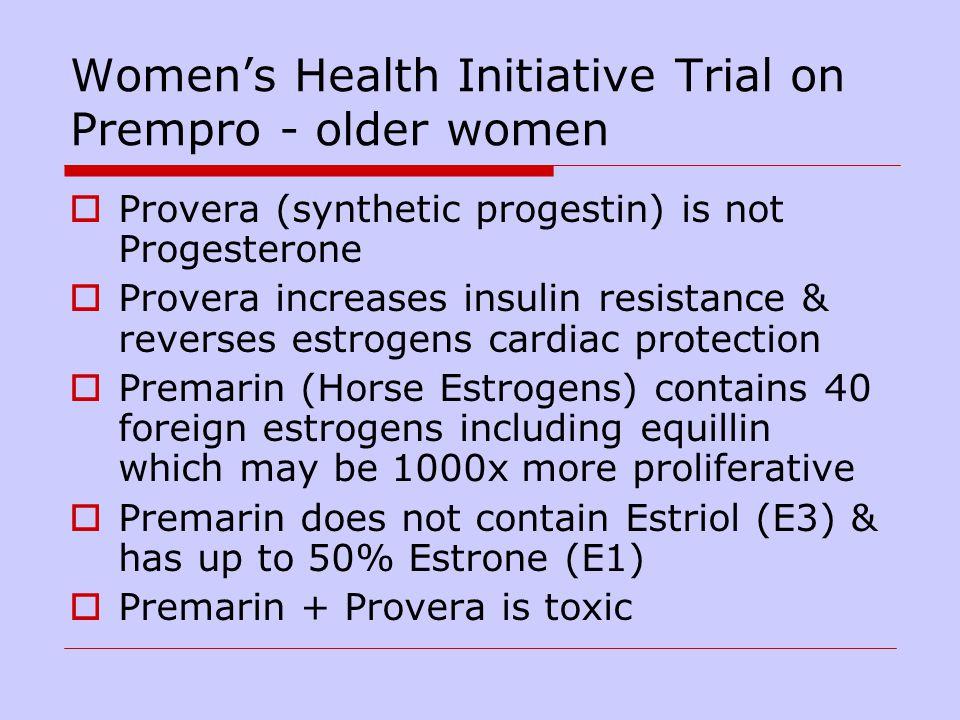 Women's Health Initiative Trial on Prempro - older women