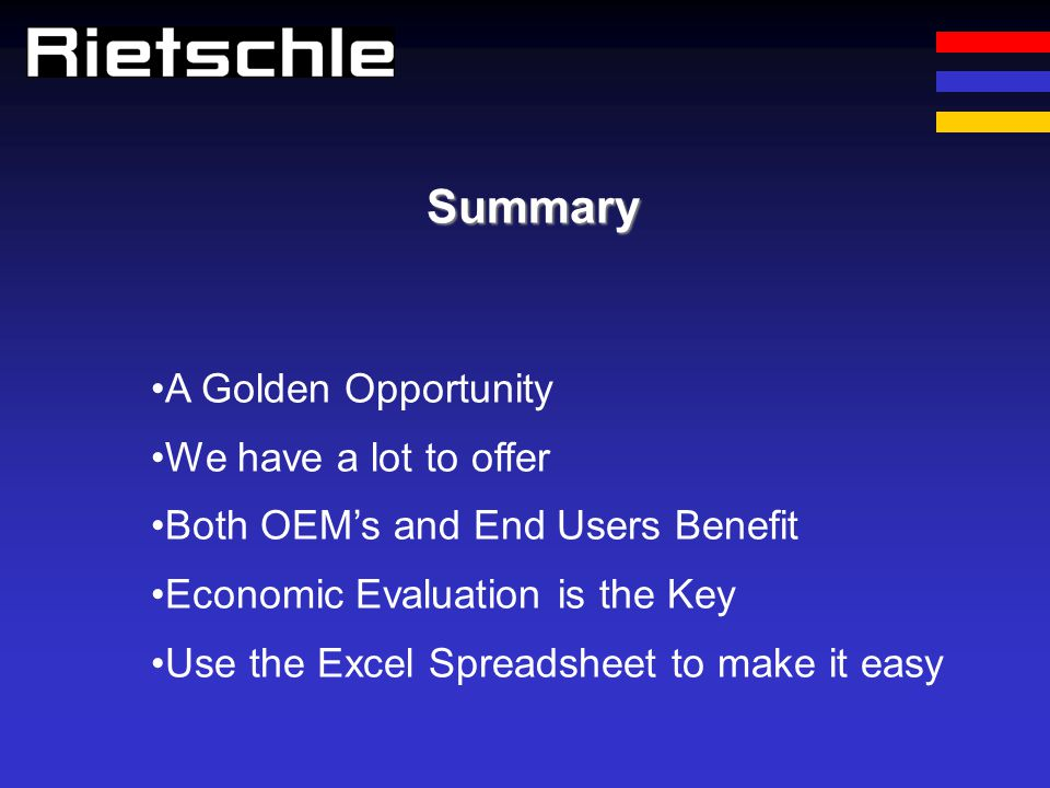 Summary A Golden Opportunity We have a lot to offer
