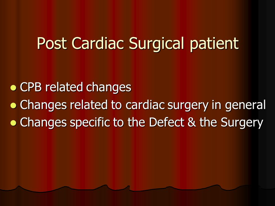 Post Cardiac Surgical patient