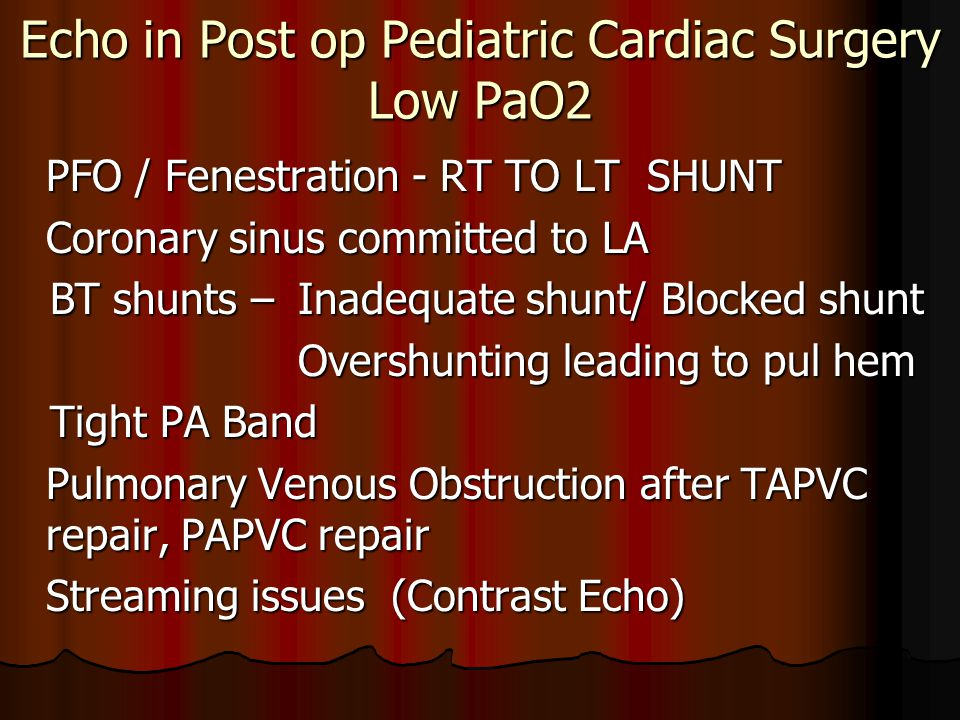 Echo in Post op Pediatric Cardiac Surgery Low PaO2