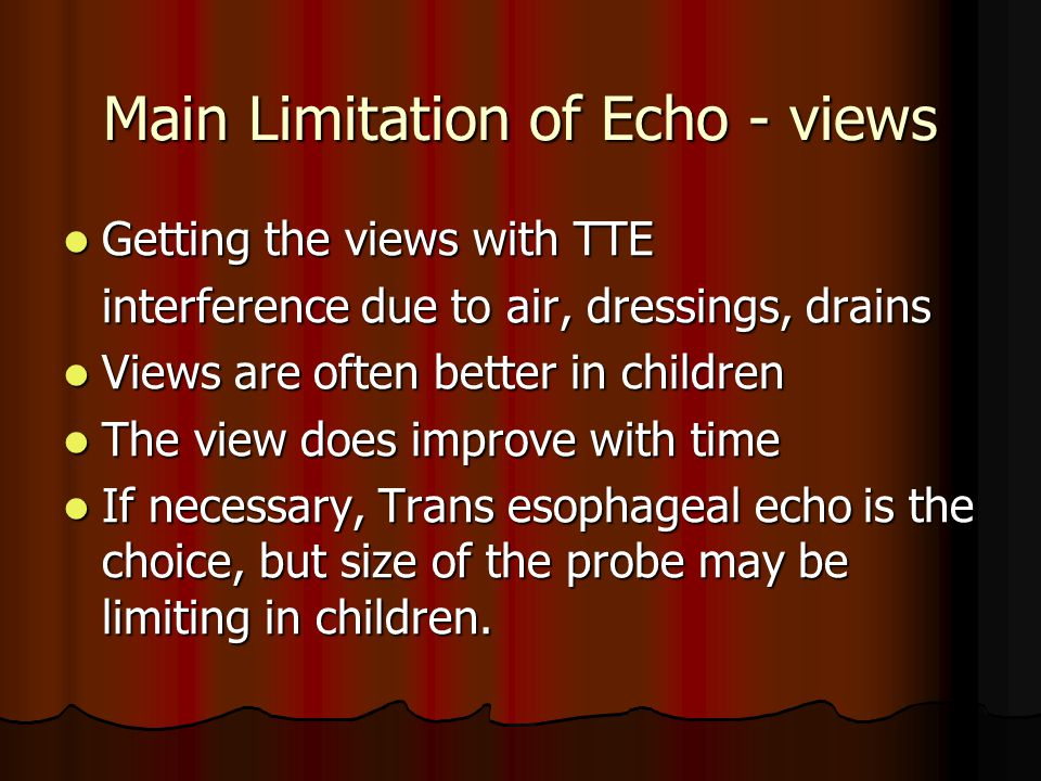 Main Limitation of Echo - views