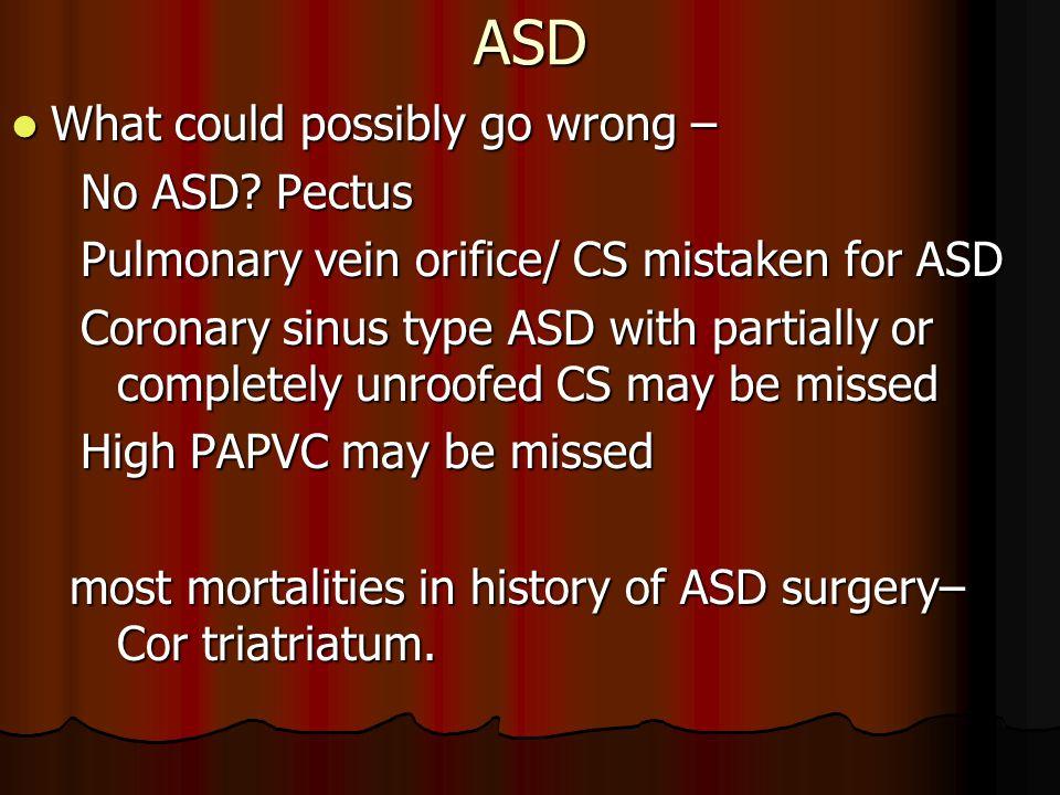 ASD What could possibly go wrong – No ASD Pectus