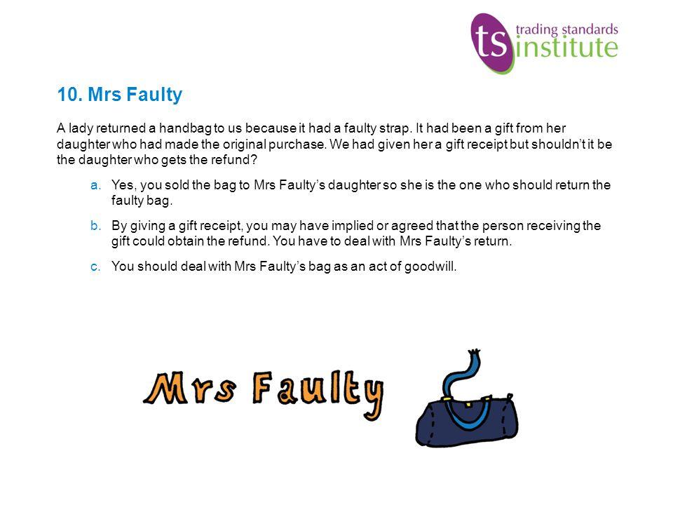 10. Mrs Faulty