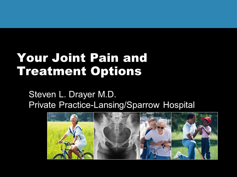 Your Joint Pain and Treatment Options