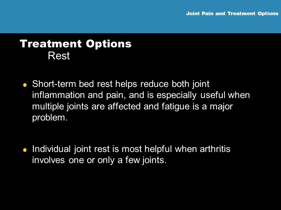 Treatment Options Rest