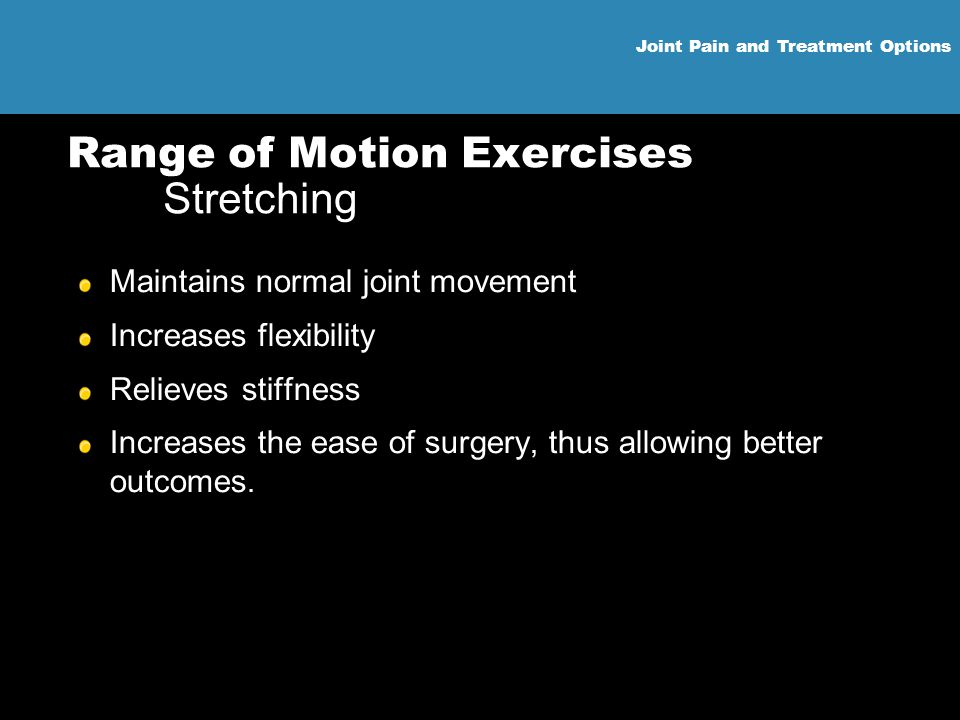 Range of Motion Exercises Stretching