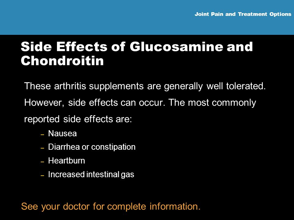Side Effects of Glucosamine and Chondroitin
