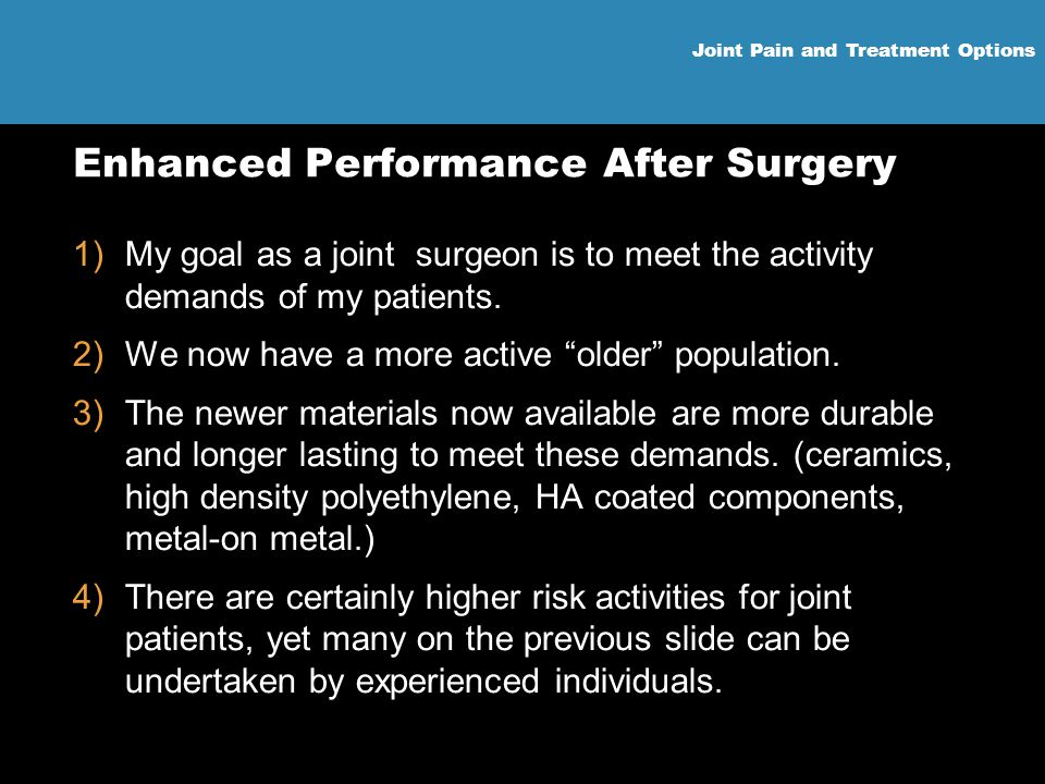 Enhanced Performance After Surgery