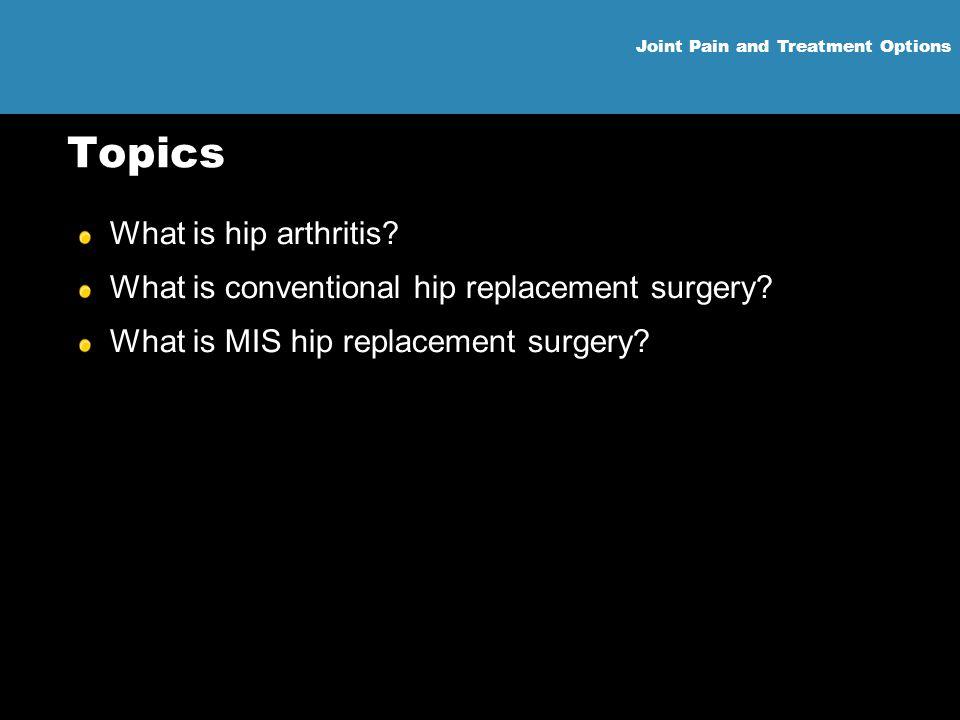 Topics What is hip arthritis