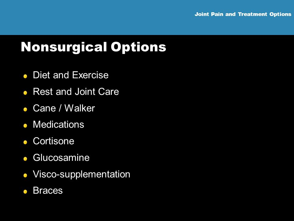 Nonsurgical Options Diet and Exercise Rest and Joint Care