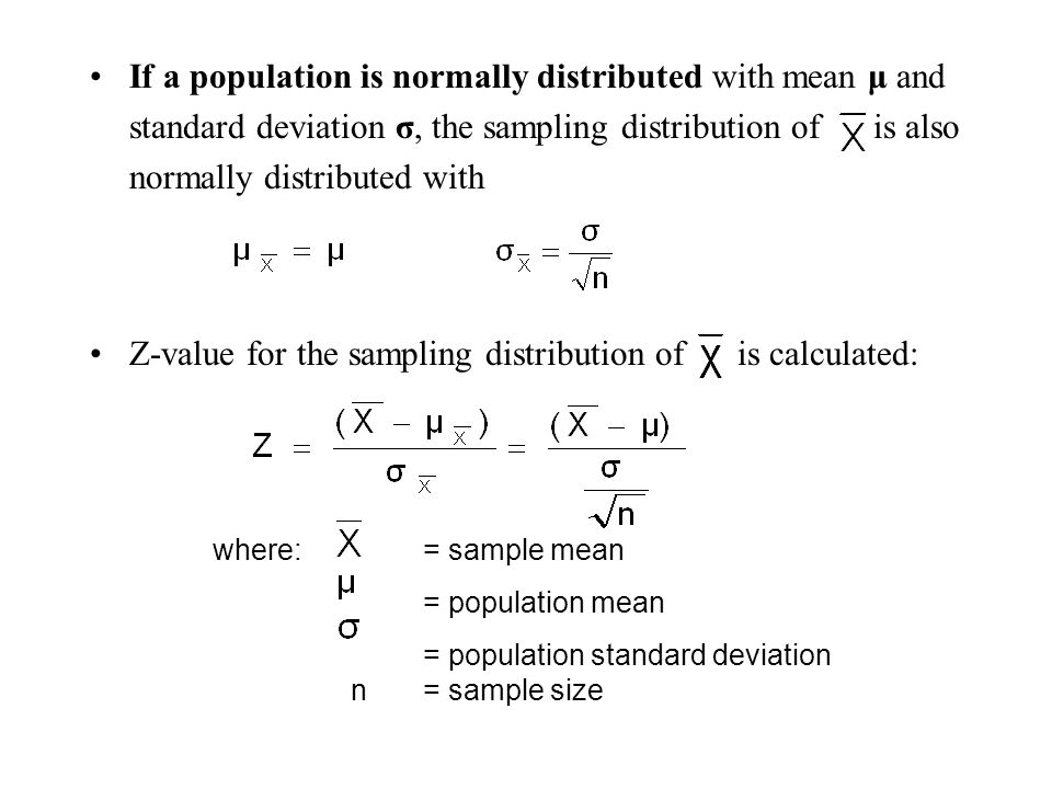 Z-value for the sampling distribution of is calculated: