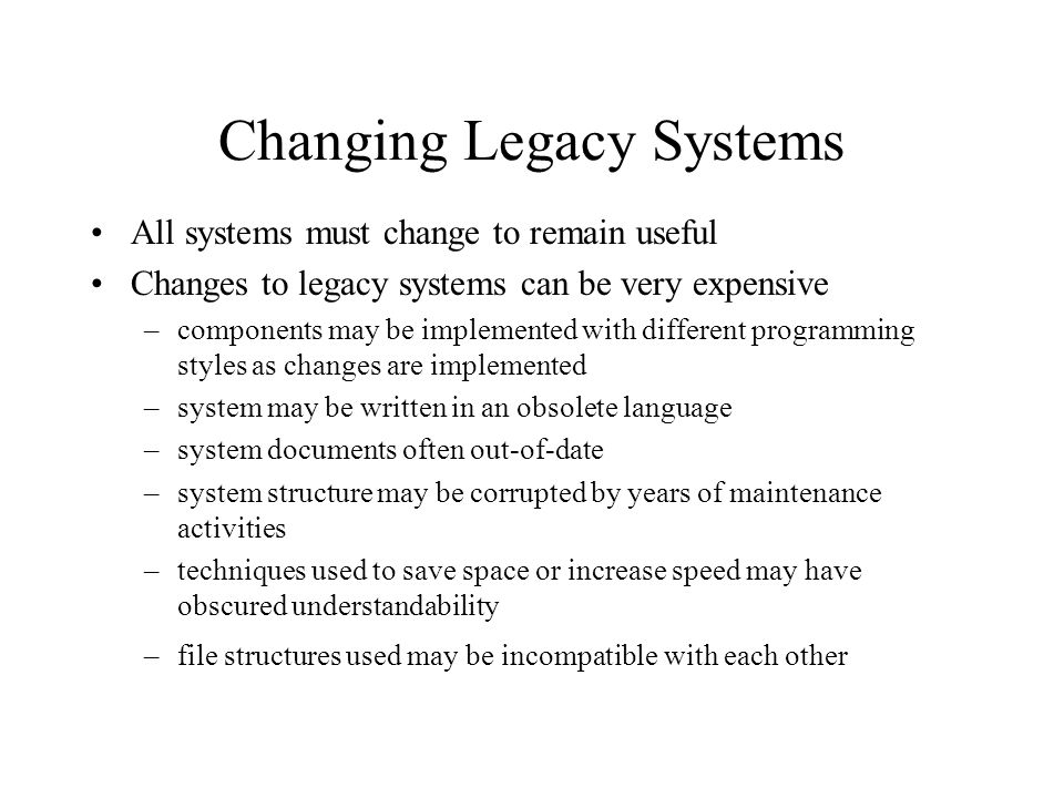 Changing Legacy Systems