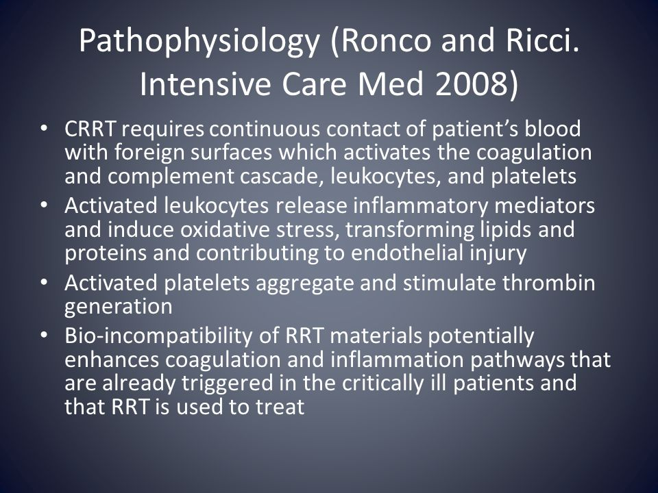 Pathophysiology (Ronco and Ricci. Intensive Care Med 2008)