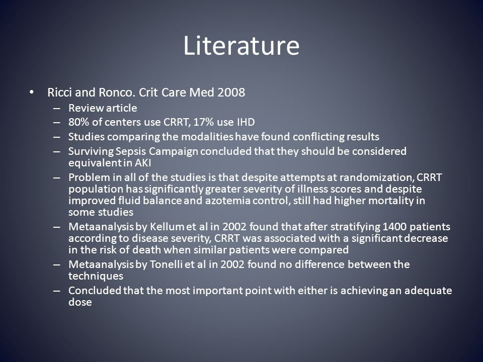 Literature Ricci and Ronco. Crit Care Med 2008 Review article