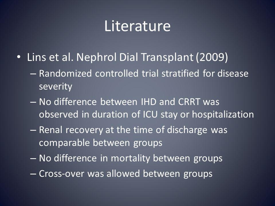 Literature Lins et al. Nephrol Dial Transplant (2009)