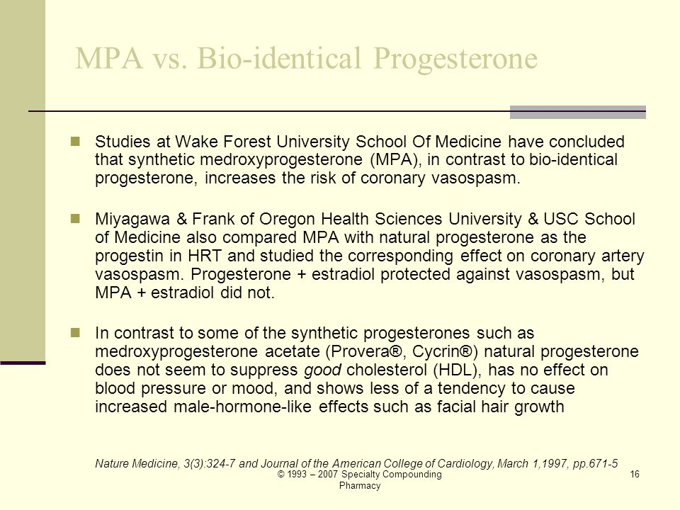 MPA vs. Bio-identical Progesterone