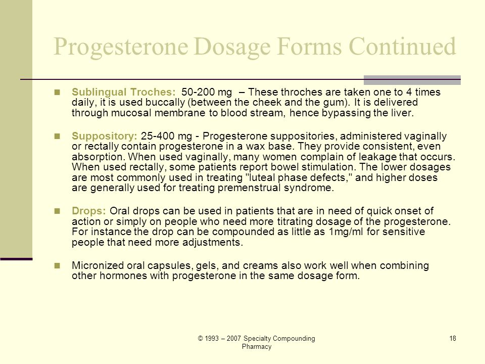 Progesterone Dosage Forms Continued