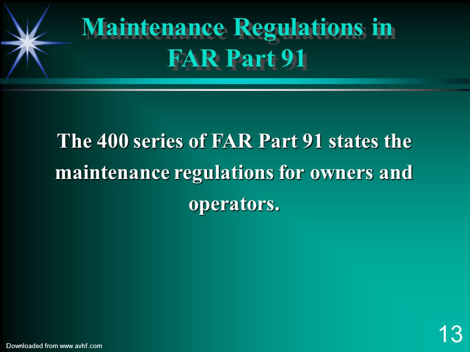 Maintenance Regulations in FAR Part 91