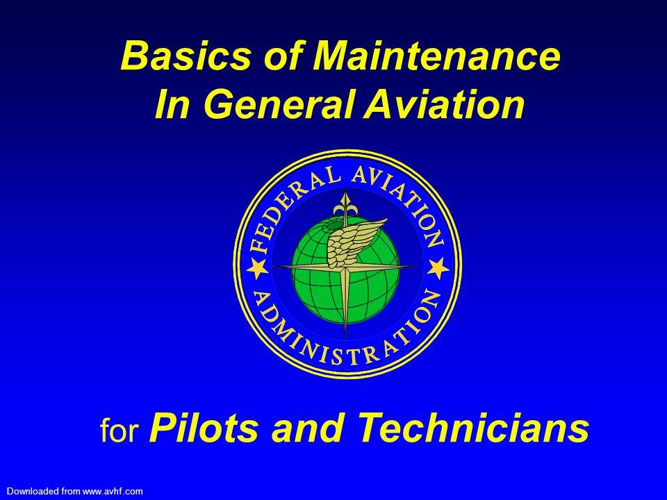Basics of Maintenance In General Aviation