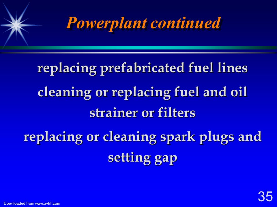 Powerplant continued replacing prefabricated fuel lines