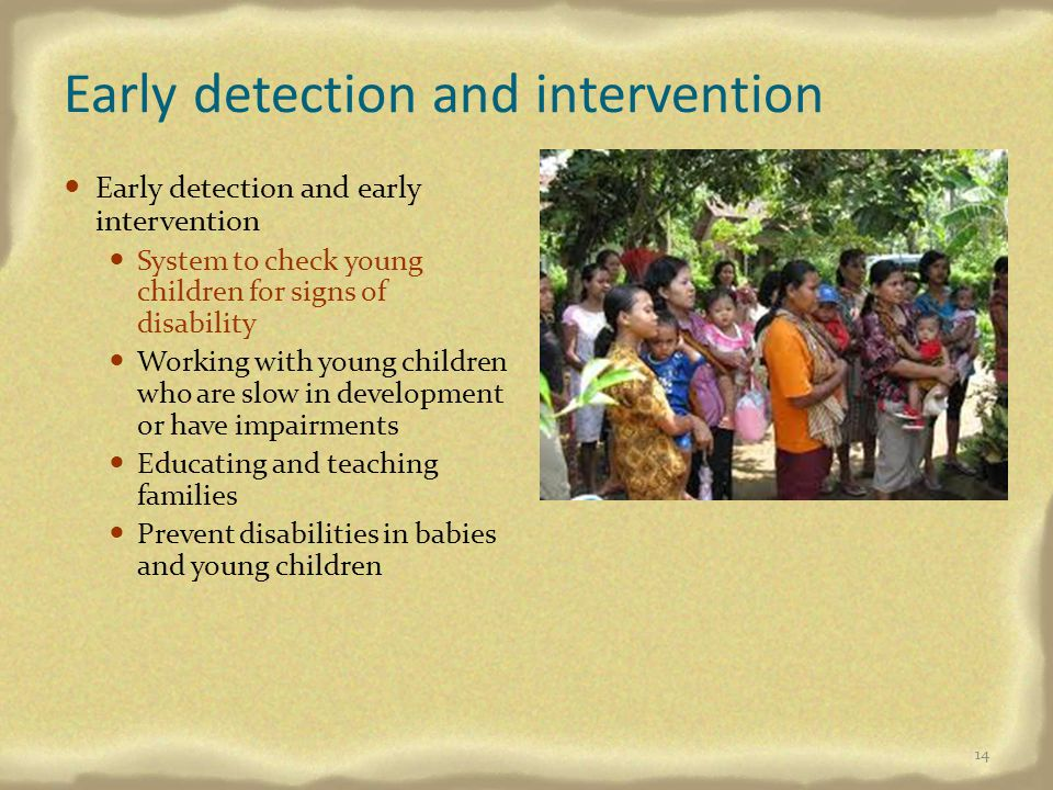 Early detection and intervention