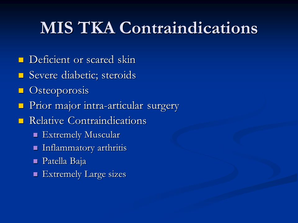 MIS TKA Contraindications