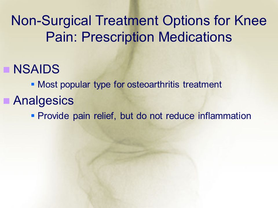 Non-Surgical Treatment Options for Knee Pain: Prescription Medications