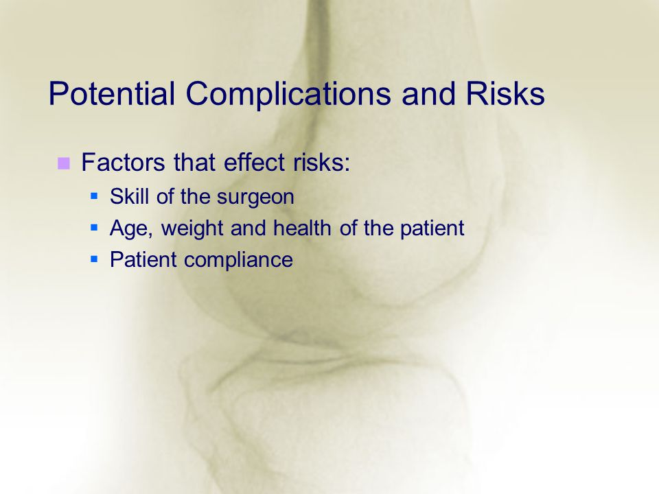Potential Complications and Risks