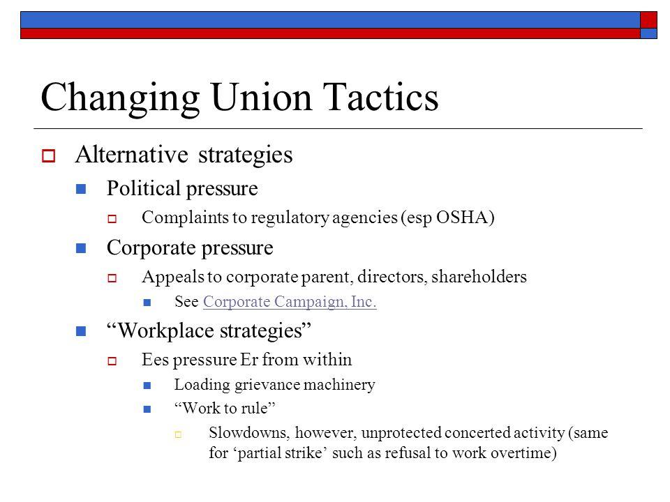 Changing Union Tactics