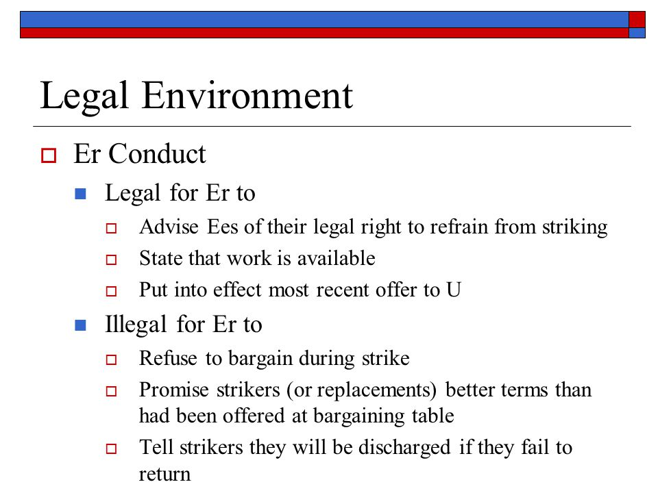 Legal Environment Er Conduct Legal for Er to Illegal for Er to