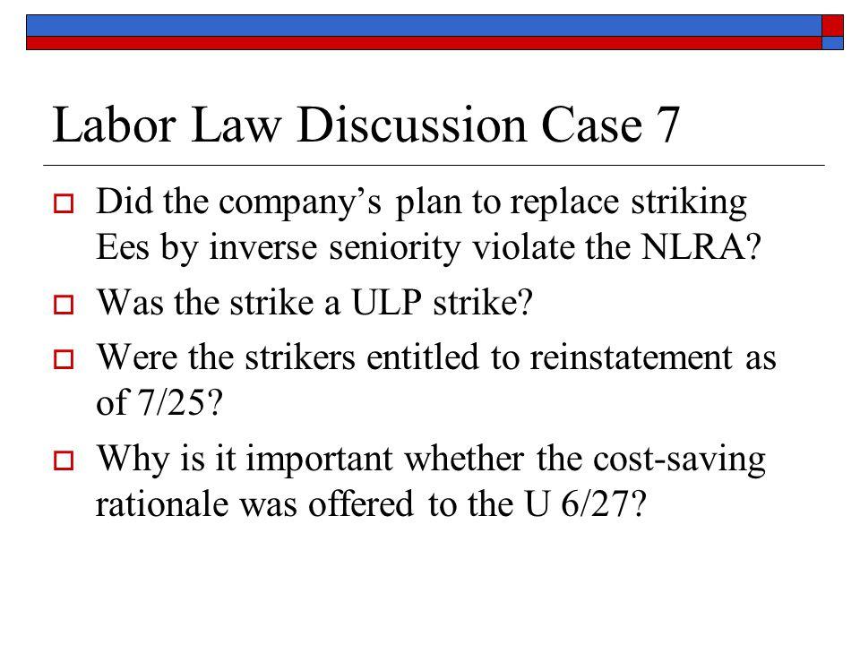 Labor Law Discussion Case 7