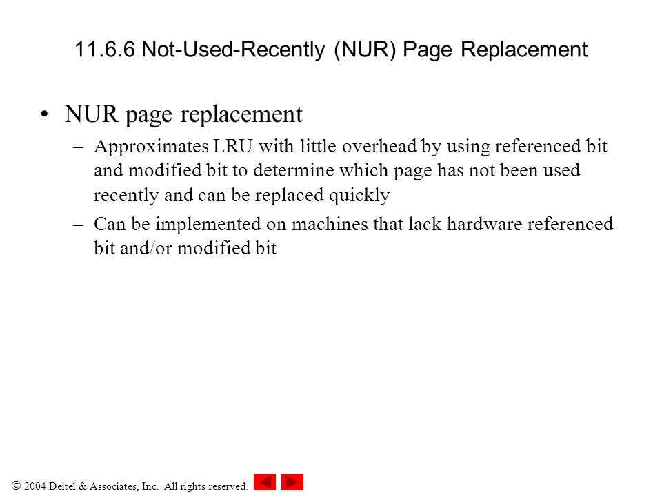11.6.6 Not-Used-Recently (NUR) Page Replacement