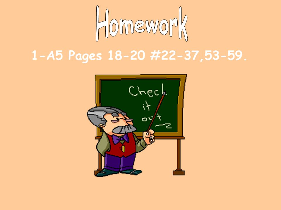 Homework 1-A5 Pages 18-20 #22-37,53-59.