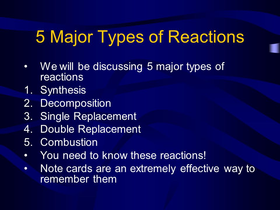 5 Major Types of Reactions