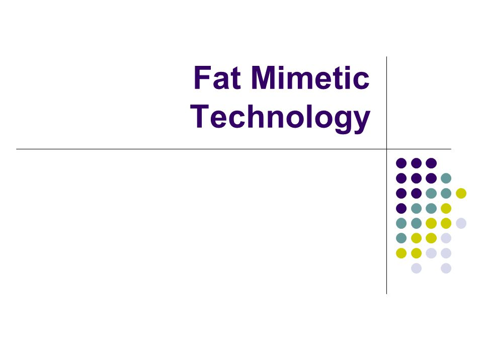 Fat Mimetic Technology