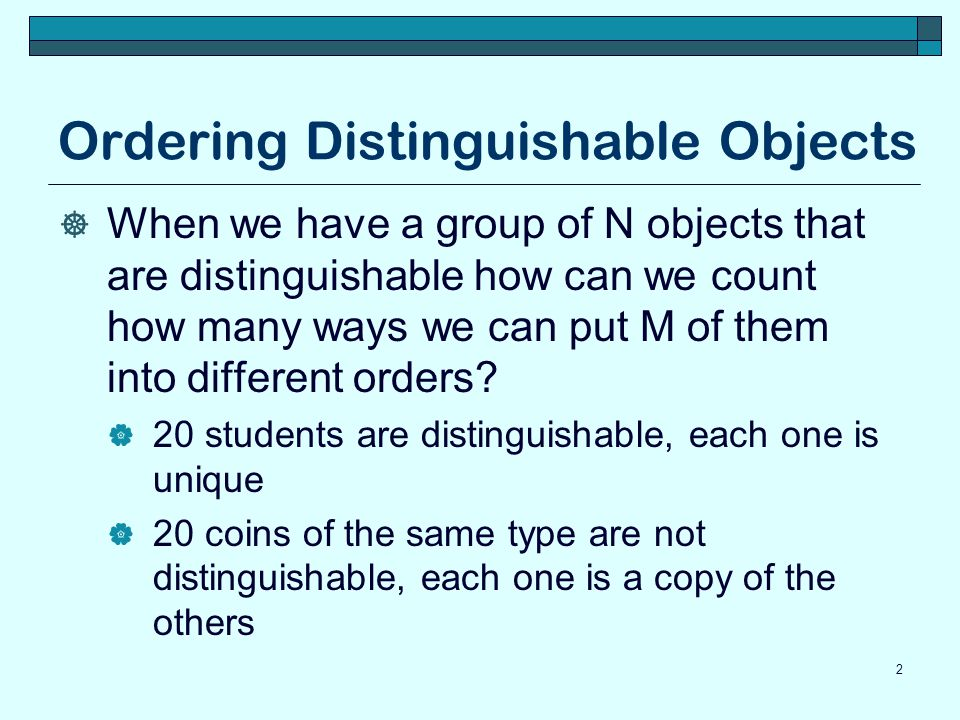 Ordering Distinguishable Objects