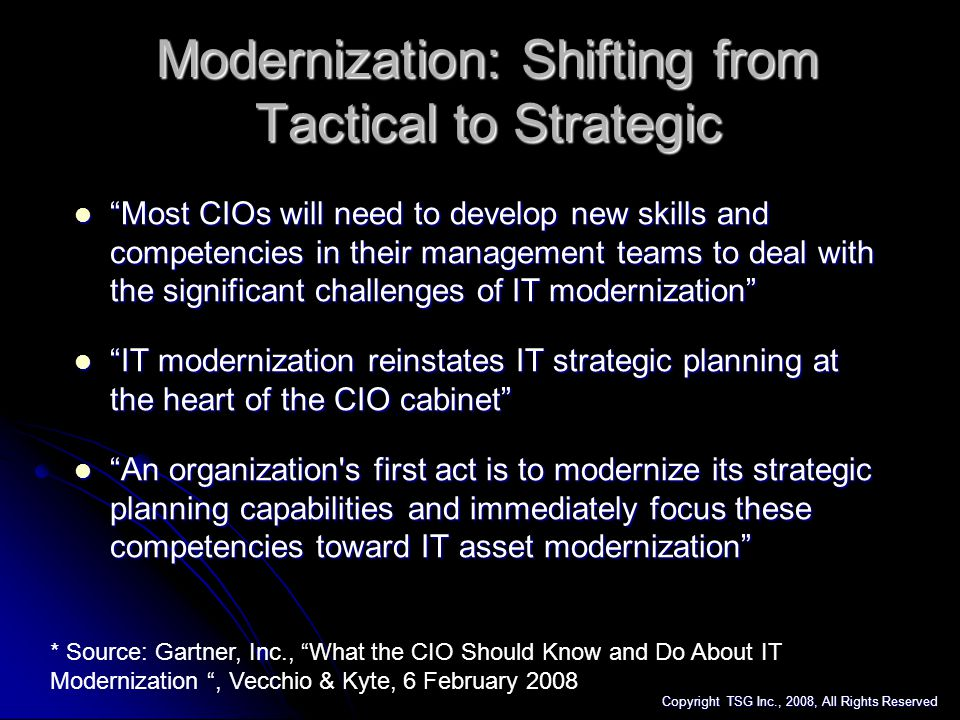 Modernization: Shifting from Tactical to Strategic