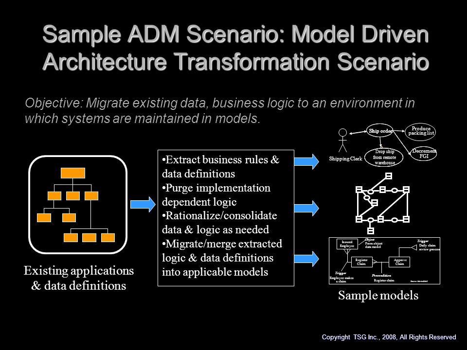 Sample ADM Scenario: Model Driven Architecture Transformation Scenario