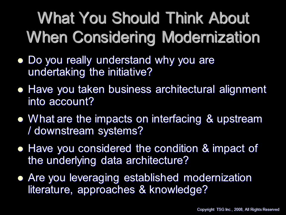 What You Should Think About When Considering Modernization