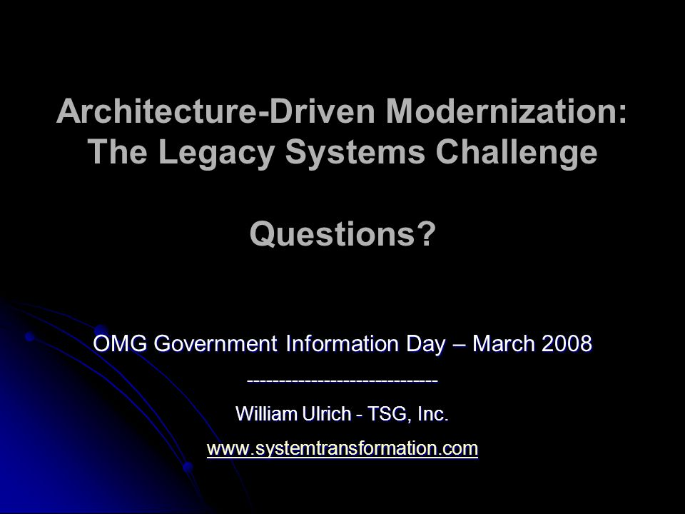Architecture-Driven Modernization: The Legacy Systems Challenge Questions