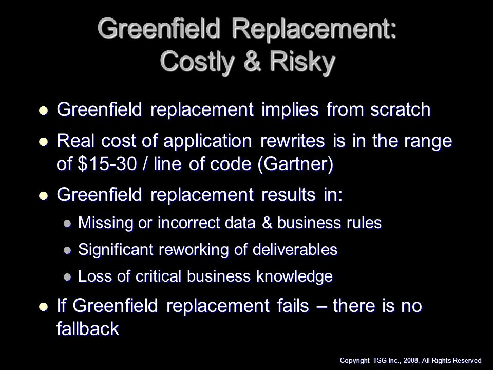 Greenfield Replacement: Costly & Risky