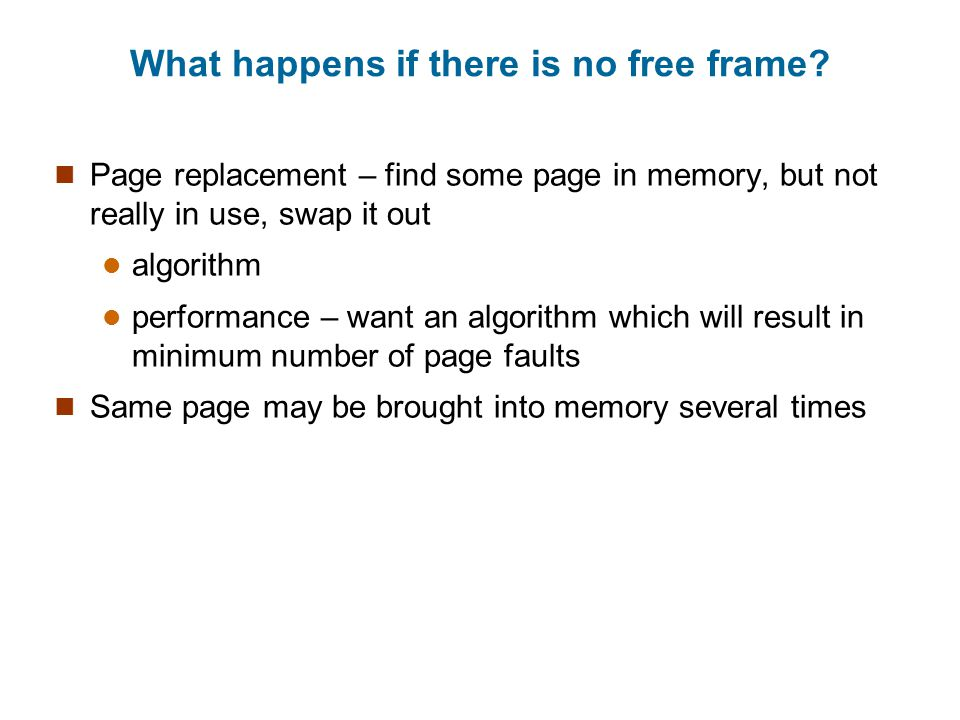 What happens if there is no free frame