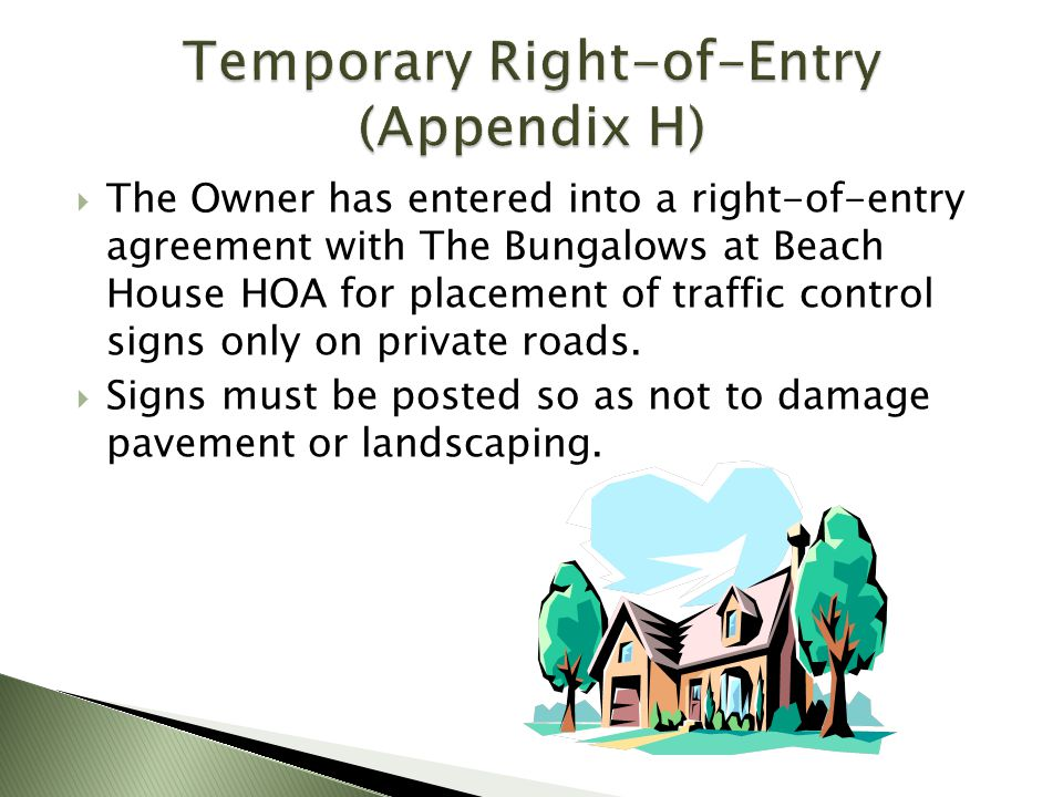 Temporary Right-of-Entry (Appendix H)