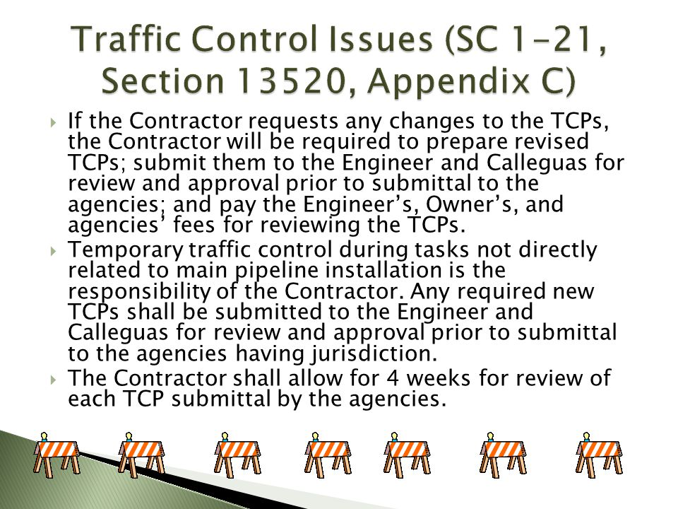 Traffic Control Issues (SC 1-21, Section 13520, Appendix C)